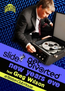 Brixton Clubhouse Slide & Get Diverted NYE 2011