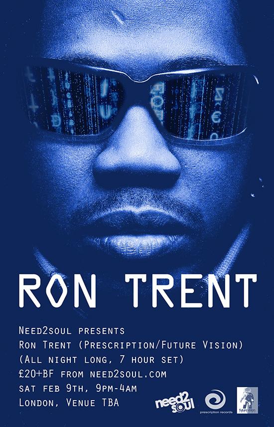 Ron Trent FLYER