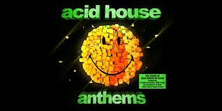 Acid house anthems 3cd release 25th anniversary of acid for Acid house anthems
