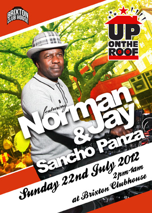 Norman Jay & Sancho Panza...Up On The Roof